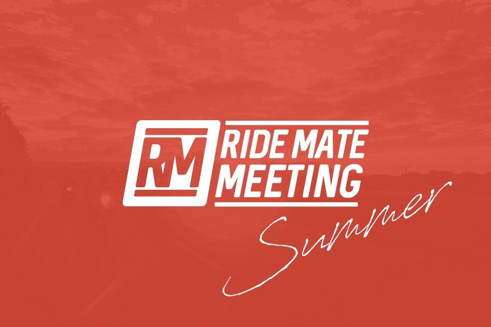 —中止—※0814修正 【2019 08.16】 RIDE MATE MEETING summer! 真夏に集まろうせRIDE MATE!